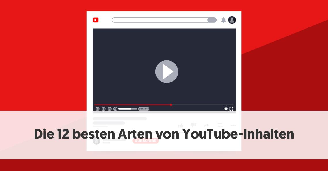 Die 12 besten Arten von YouTube-Inhalten