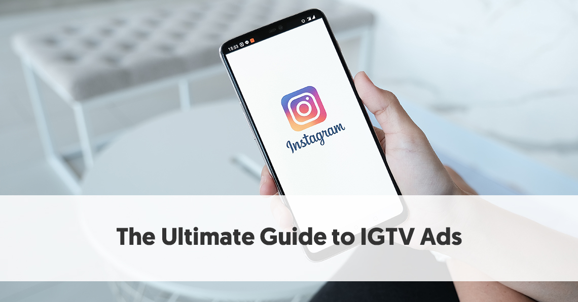the complete guide to igtv dimensions best practices and creation apps social media today The Ultimate Guide To Igtv Ads