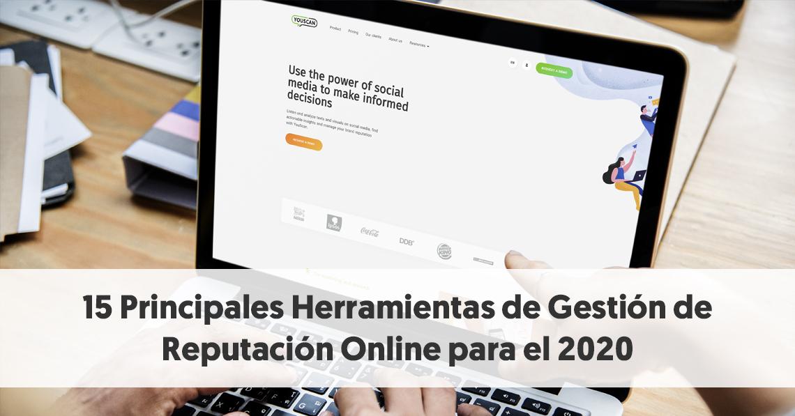 15 Principales Herramientas de Gestión de Reputación Online para el 2020