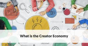 "What is the ""Creator Economy""?"